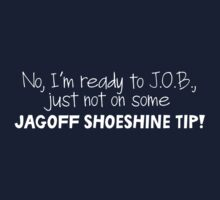 Mulder's jagoff shoeshine tip (white letters) by sacreecarotte