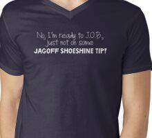 Mulder's jagoff shoeshine tip (white letters) Mens V-Neck T-Shirt