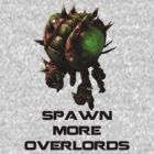 Spawn more Overlords by SublimeKush