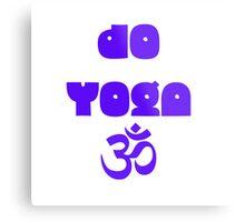 Do yoga Metal Print