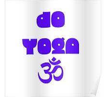 Do yoga Poster