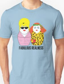Fabulous Realness T-Shirt