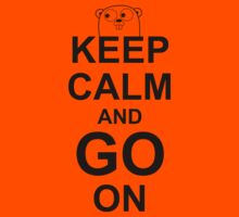 KEEP CALM AND GO ON - Go Programmer by ramiro