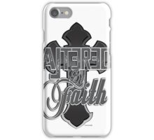 Altered by Faith iPhone Case/Skin