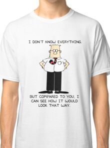 Dilbert I Don't Know Everything Classic T-Shirt