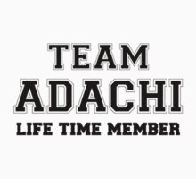 Team ADACHI, life time member by stacigg