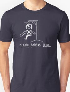 Klaatu Barada Ni..cough T-Shirt