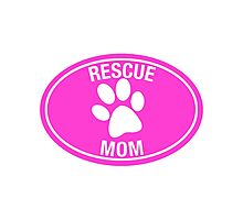 RESCUE MOM - PINK Photographic Print