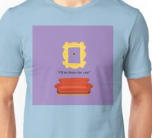 friends Couch i'll be there for you peephole Unisex T-Shirt
