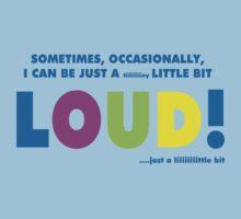 A little bit loud! Kids Clothes