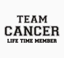 Team CANCER, life time member Kids Clothes