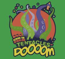 Beware the Spiralling Tentacles of Doom by carljagt