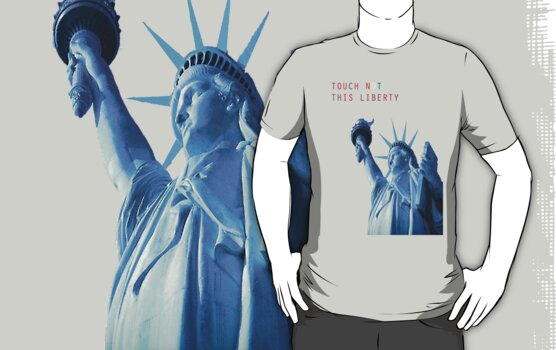 TOUCH NOT THIS LIBERTY by TheSmile