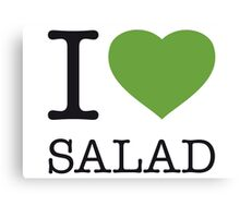 I ♥ SALAD Canvas Print