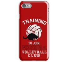 Training to join Nekoma Volleyball Club iPhone Case/Skin