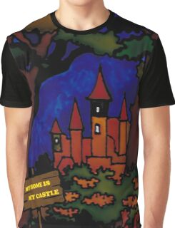 My home is my castle Graphic T-Shirt