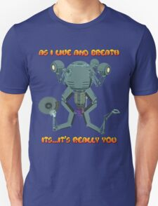 "Codsworth: ""As I Live and Breath! It's...it's REALLY you!"" Unisex T-Shirt"