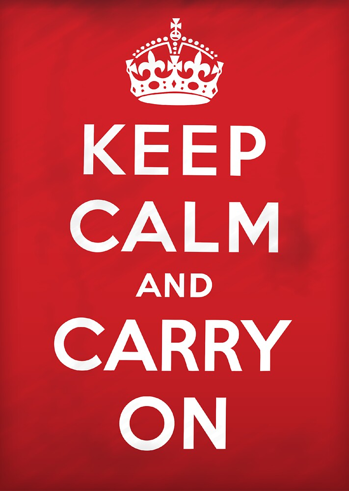 Keep Calm and Carry On by Nick  Greenaway