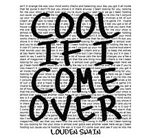 lyrics series: cool if I come over Photographic Print