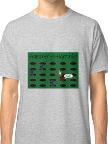Hammer-a-Horrible Classic T-Shirt