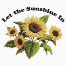 Let the Sunshine In (T-Shirt & Sticker) by PopCultFanatics