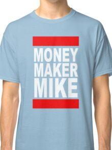 Money Maker Mike Classic T-Shirt