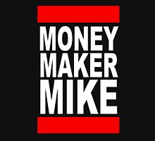 Money Maker Mike Unisex T-Shirt