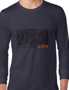 Choose Gigs Long Sleeve T-Shirt