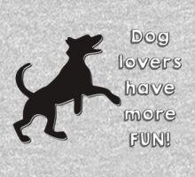 Dog lovers have more fun Kids Tee