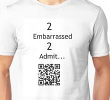 Justin Bieber: too embarrassed too admit Unisex T-Shirt