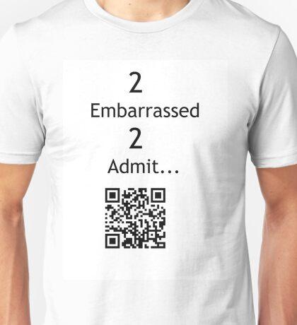 Justin Bieber: too embarrassed too admit Unisex T-Shirt