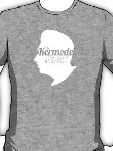 Believe in Kermode T-Shirt