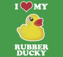 I Love My Rubber Ducky [iPad / iPhone / iPod Case, Print & Tshirt] Kids Tee