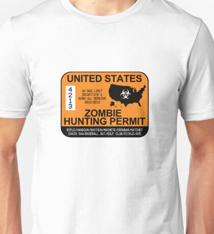 Zombie Hunting Permit 2012/2013 Unisex T-Shirt