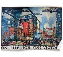 On the job for victory United States Shipping Board Emergency Fleet Corporation 1 Poster