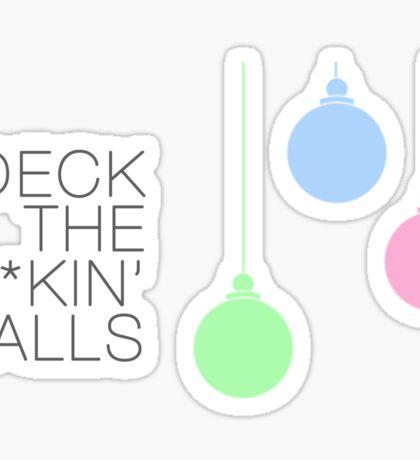 Deck The F**kin Halls Sticker