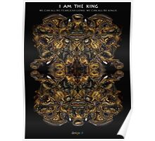 I am the KING Poster