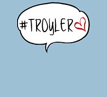 #TROYLER Unisex T-Shirt