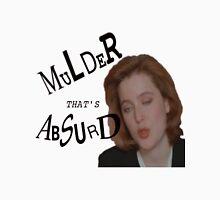 Mulder That's Absurd T-Shirt