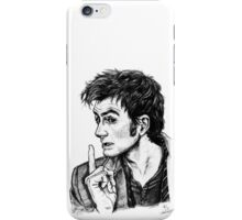 """The Doctor - David Tennant - """"Fingers on Lips!"""" iPhone Case/Skin"""