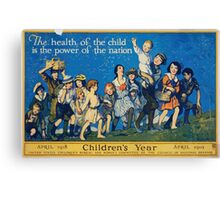 The health of the child is the power of the nation Childrens year April 1918 April 1919 Canvas Print