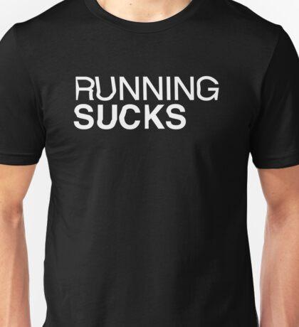 RUNNING SUCKS - White Unisex T-Shirt