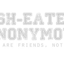 Fish-Eaters Anonymous Sticker