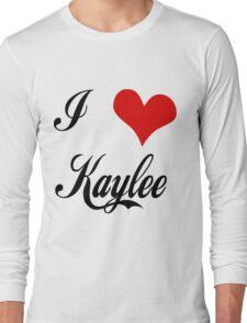 I love Kaylee Long Sleeve T-Shirt