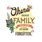 Ohana - Lilo and Stitch Quote by Connor Graf