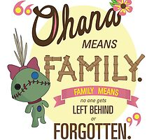 Ohana - Lilo and Stitch Quote by Connor Graf