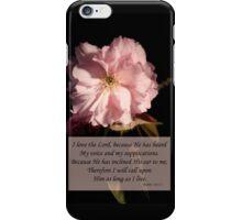 Psalm 116:1-2 iPhone Case/Skin