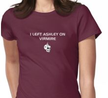 I left Ashley on Virmire Womens Fitted T-Shirt
