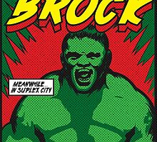 The Incredible Brock by Richard Fonseca