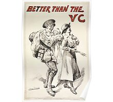 Better than the VC ie Victoria Cross 674 Poster